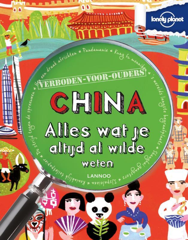 Kinderreisgids Verboden voor ouders China   Lonely Planet - Lannoo   Scott Forbes