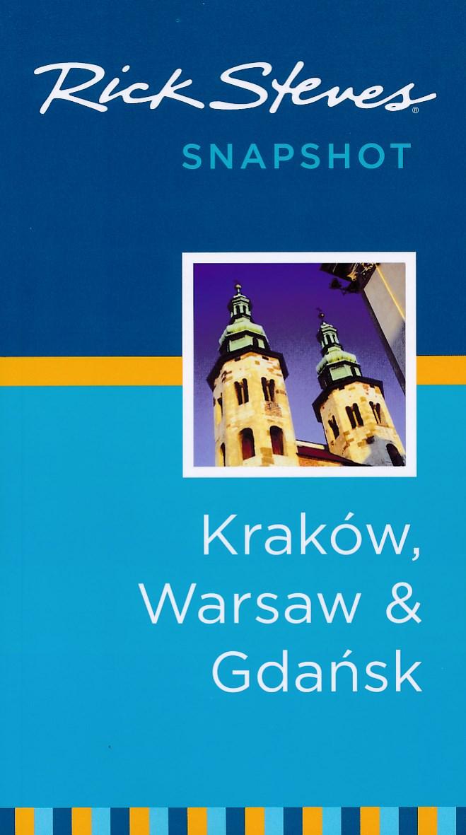 Reisgids Rick Steves' Snapshot Krakow, Warsaw & Gdansk - Krakau, Warschau & Gdansk   Avalon Travel   Rick Steves,Cameron Hewitt