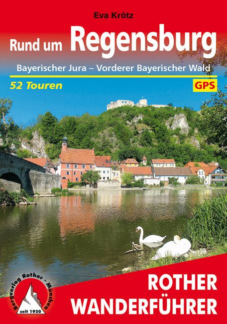 Wandelgids Rund um Regensburg   Rother verlag   Eva Kr�tz