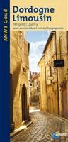 Reisgids Dordogne Limousin Périgord Quercy   ANWB gouden serie