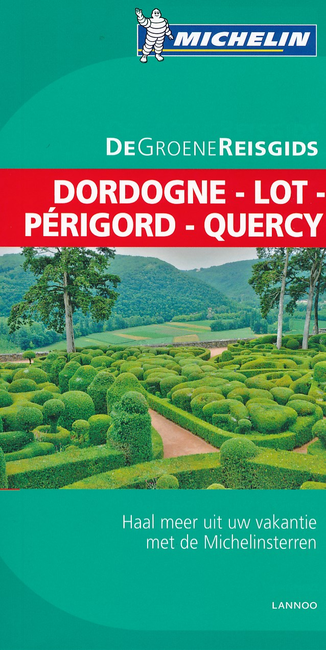 Reisgids Dordogne Lot Perigord Quercy   Michelin groene gids