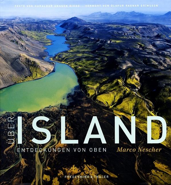 Fotoboek IJsland - Über Island, Entdeckungen von oben   Frederking & Thaler   Marco Nescher