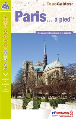 Wandelgids VI75 Paris a Pied - Parijs   FFRP