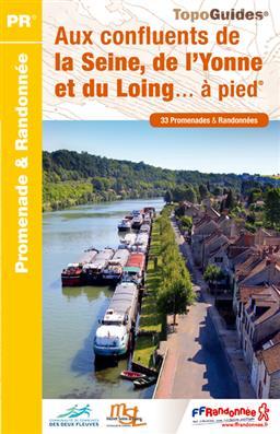 Wandelgids P774 - Aux confluents de la Seine, de l'Yonne et du Loing... à pied   FFRP