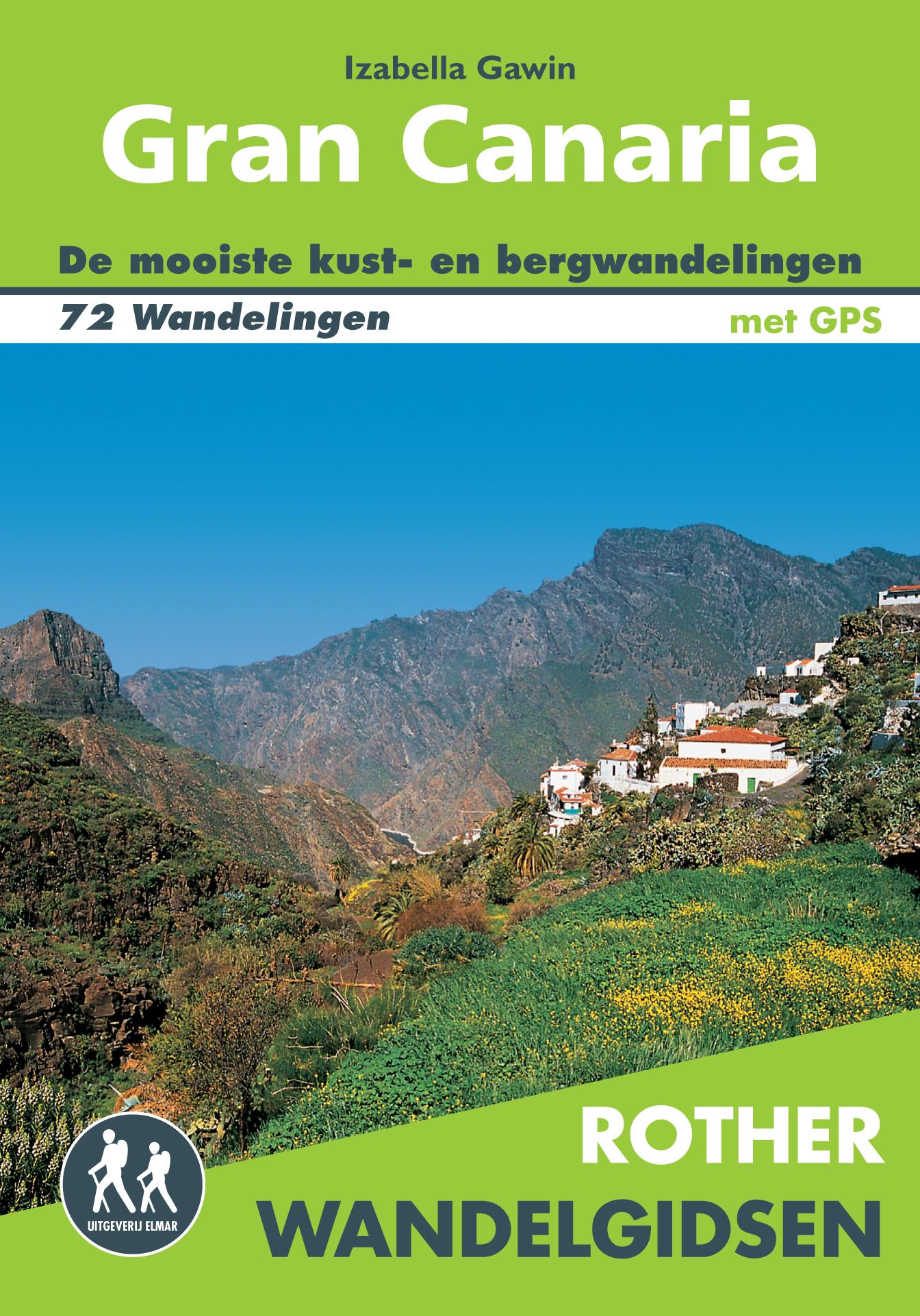Wandelgids Gran Canaria (Nederlands)   Elmar - Rother   Izabella Gawin
