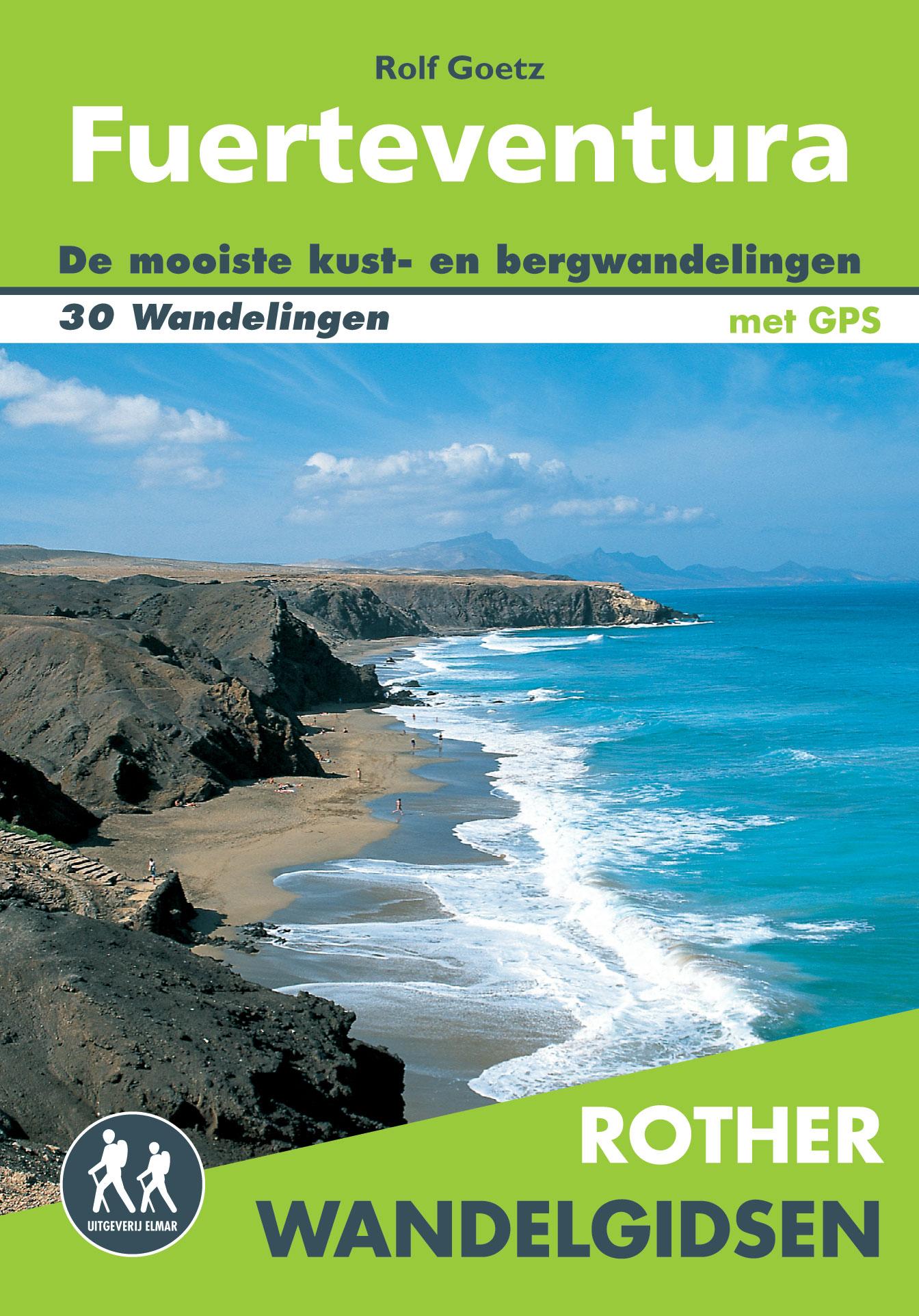 Wandelgids Fuerteventura (Nederlands)   Elmar - Rother   Rolf Goetz