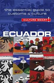Reisgids Ecuador - Culture Smart   Kuperard