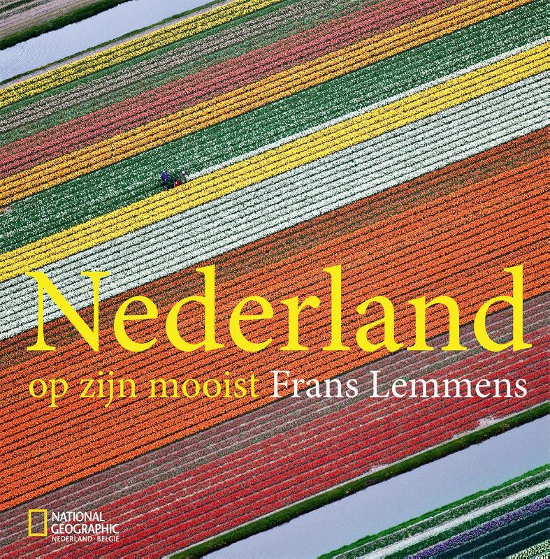 Fotoboek Nederland op zijn mooist   Frans Lemmens   Frans Lemmens