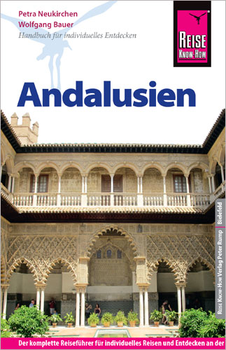 Reisgids Andalusien- Andalusië   Reise Know How   Wolfgang Bauer,Petra Neukirchen