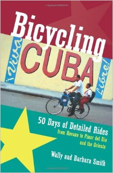 Fietsgids Bicycling Cuba   Backcountry Press   Wally Smith,Barbara Smith