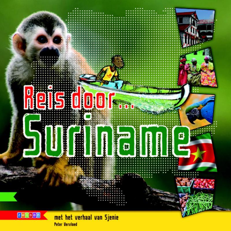 Kinderreisgids Reis door ... Suriname   Zwijnsen