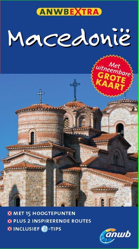 Reisgids Macedonie - Macedonië   ANWB extra   Karin Evers
