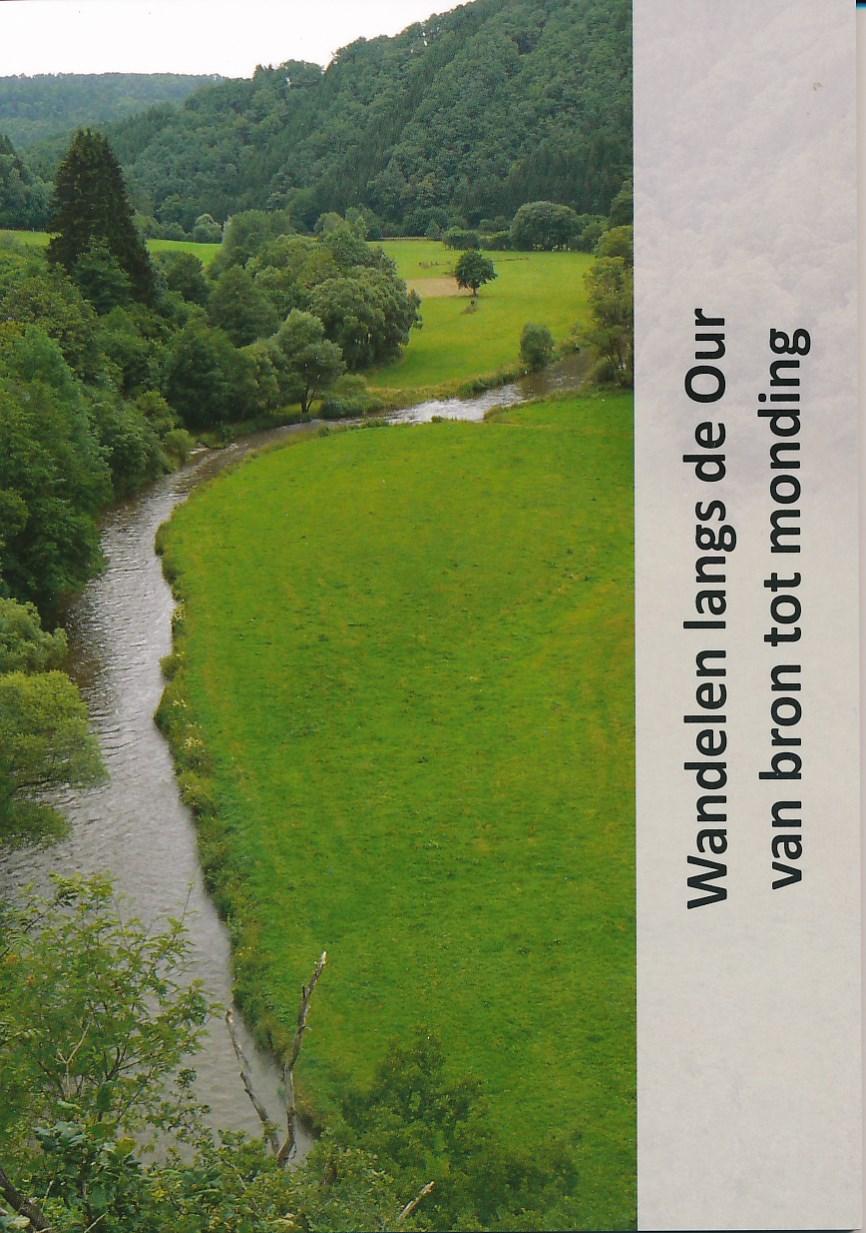 Wandelgids Wandelen langs de Our van bron tot monding   Jan Veltkamp