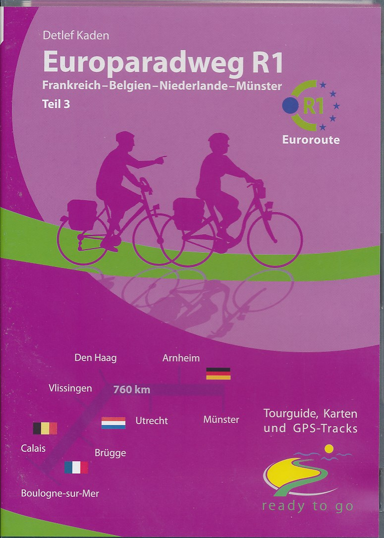 Fietsgids Europaradweg R1: Frankrijk - M�nster   IS radweg   Detlef Kaden