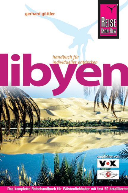 Reisgids Libië - Libyen   Reise Know How   Gerhard Göttler