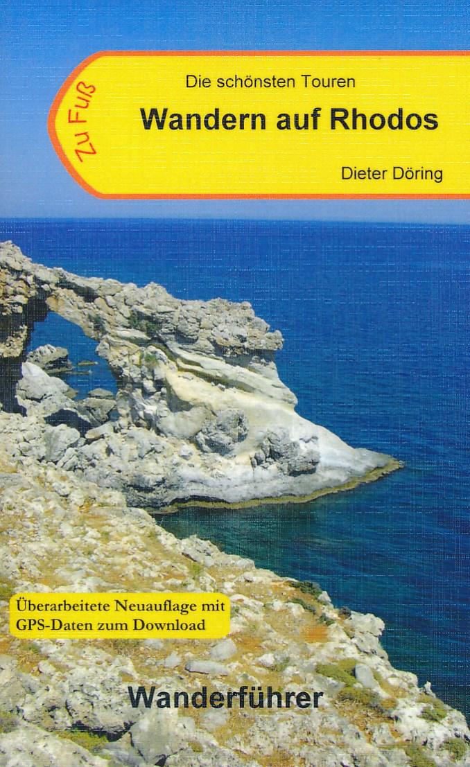 Wandelgids Wandern auf Rhodos   Dieter Doring   Dieter D�ring