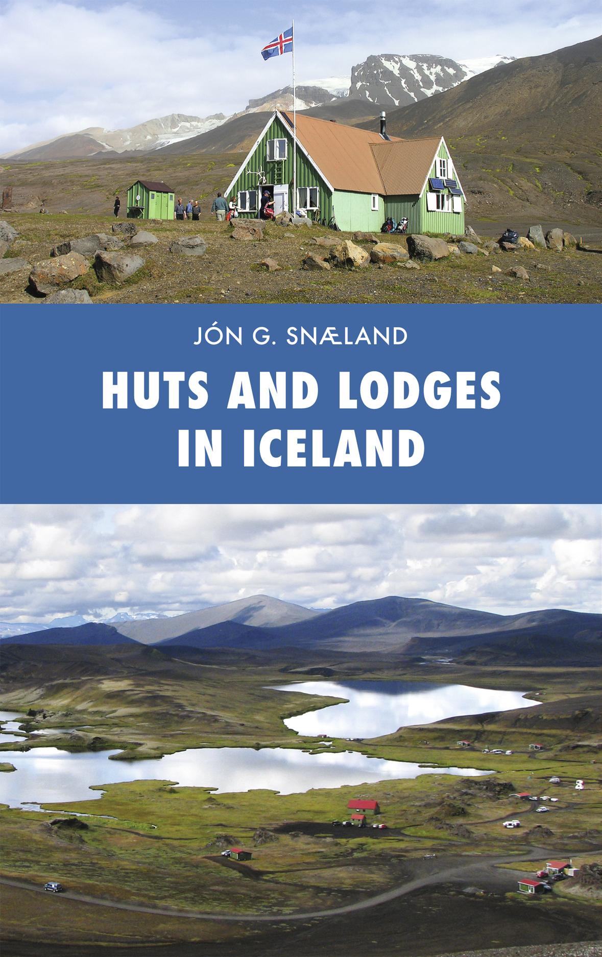Reisgids Huts and Lodges in Iceland - Ijsland   Skrudda   Jón G. Snæland
