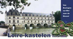 Fietsgids Loire-Kastelen-fietsroute   Pirola