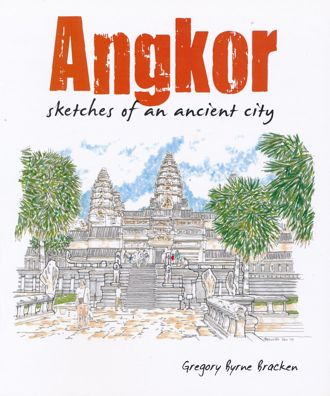 Reisgids Angkor, sketches of an ancient city   Cavendish   Gregory Byrne Bracken