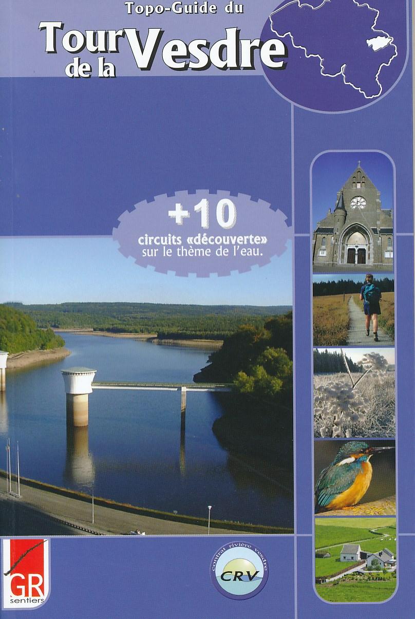 Wandelgids GR Tour de la Vesdre   GR sentiers