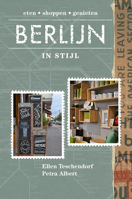 Reisgids Berlijn in stijl   Kosmos   Ellen Teschendorf, Petra Albert