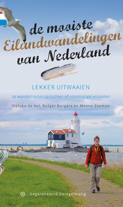Wandelgids De mooiste eilandwandelingen van Nederland   Gegarandeerd Onregelmatig