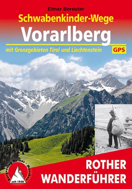 Wandelgids Vorarlberg - Schwabenkinder-Wege   Rother verlag   Elmar Bereuter