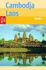 Reisgids Cambodja  - Angkor - Laos   Nelles