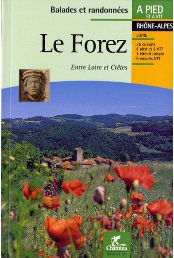 Wandelgids Le Forez - entre Loire et Cretes   Chamina