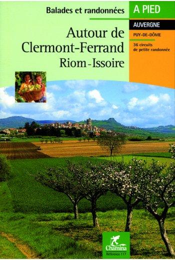 Wandelgids Autour de Clermnt-Ferrand, Riom - Issoire   Chamina