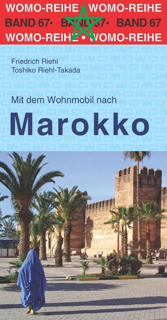 Campergids - Camperplaatsen Band 67: Mit dem Wohnmobil nach Marokko   Womo Verlag