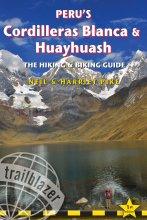 Wandelgids - Fietsgids Peru's Cordilleras Blanca & Huayhuash   Trailblazer   Harriet Pike,Neil Pike