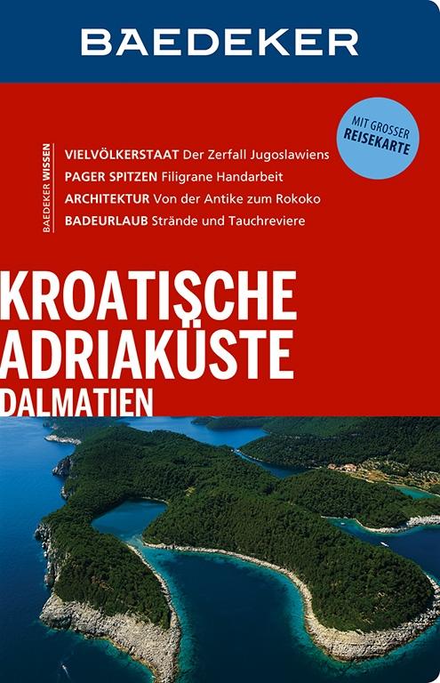 Reisgids Kroatische Adriaküste, Dalmatien - Kroatische kust   Baedeker   Andreas Braun