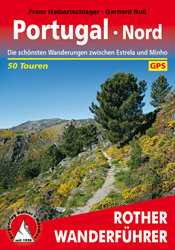 Wandelgids Portugal Nord - noord   Rother verlag   Franz Halbartschlager,Markus Lüthi,Gerhard Russ