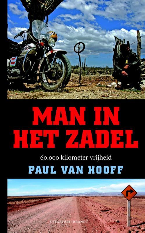 Reisverhaal Man in het zadel   Paul van Hooff   Paul van Hooff