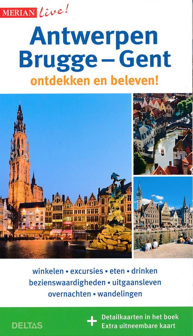 Reisgids Merian Live Antwerpen, Brugge en Gent   Deltas
