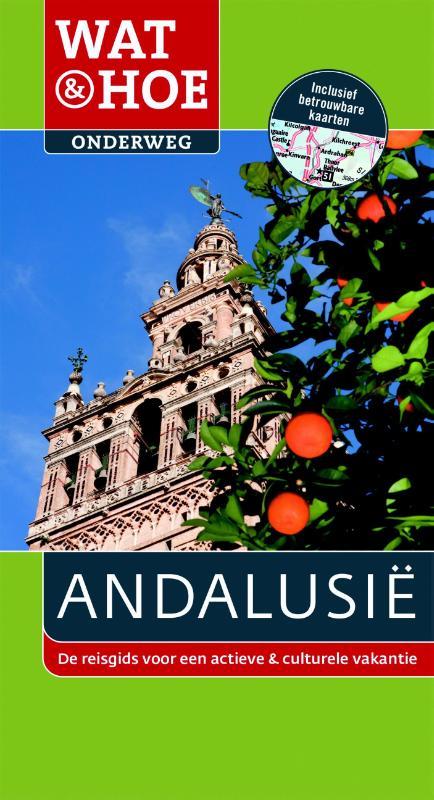 Reisgids Wat en Hoe Onderweg Andalusië   Kosmos