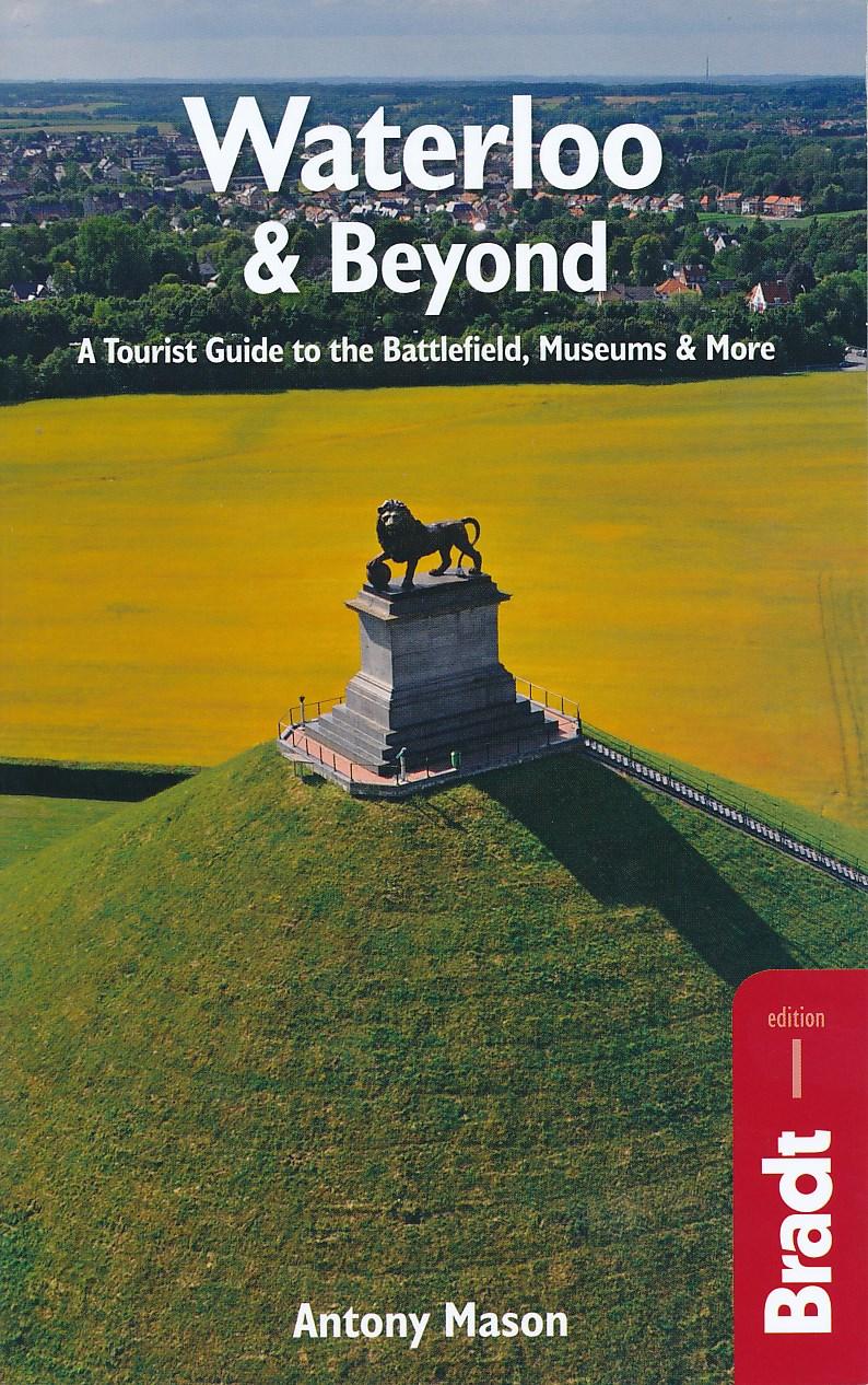 Reisgids Waterloo & Beyond   Bradt Guides   Antony Mason