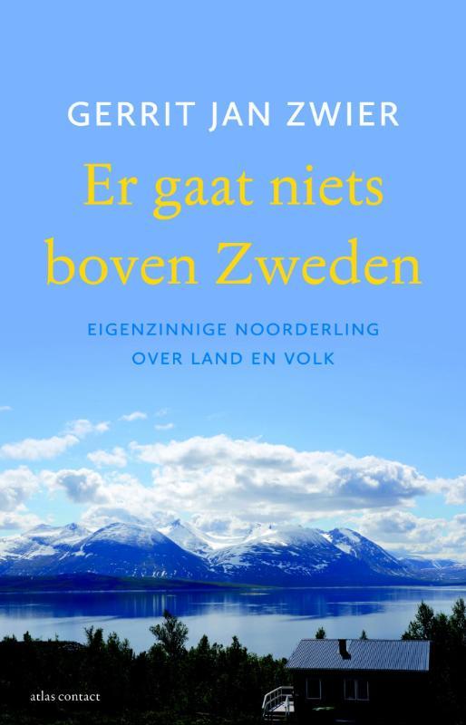 Reisverhaal Er gaat niets boven Zweden   Gerrit Jan Zwier