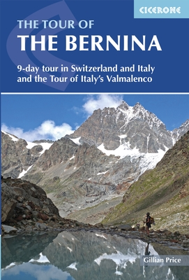 Wandelgids The Tour of the Bernina   Cicerone   Gillian Price