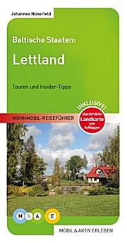 Campergids Letland - Lettland Wohnmobil Reiseführer   Mobil und Aktiv erleben
