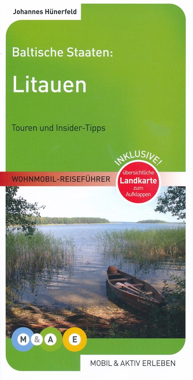 Campergids Litauen - Litouwen Wohnmobil Reiseführer  Mobil und Aktiv Erleben