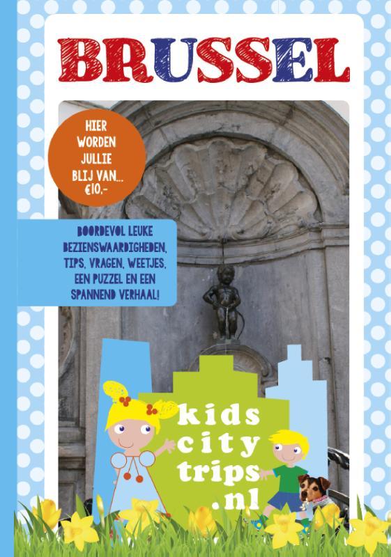 Kinderreisgids Brussel voor kids   Kidscitytrips.nl