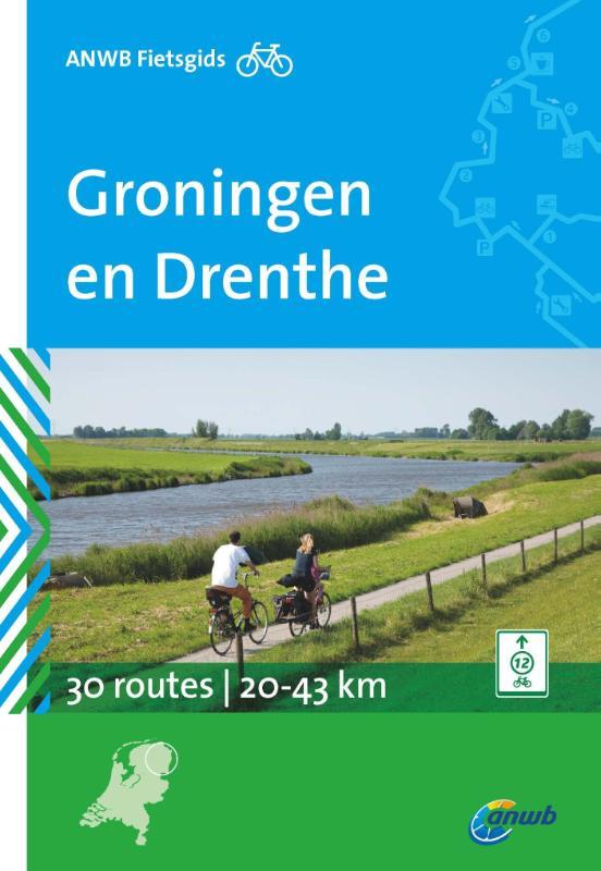Fietsgids Groningen en Drenthe    ANWB