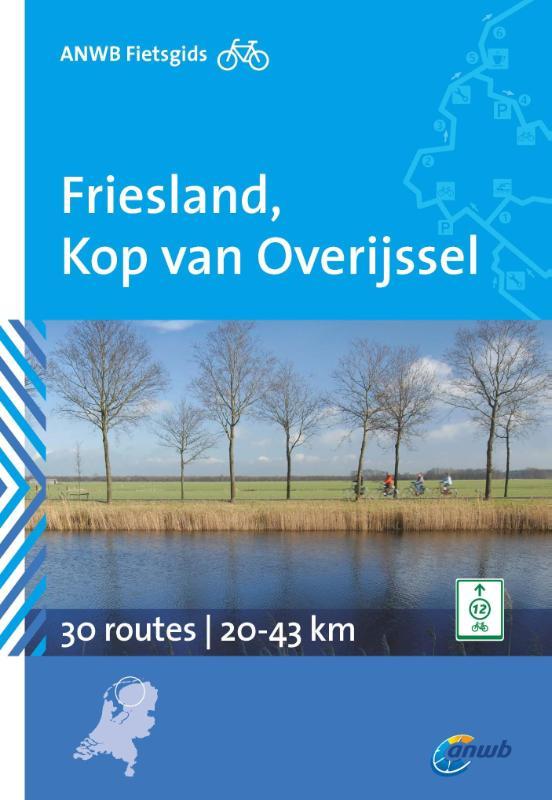 Fietsgids Friesland en Kop van Overijssel    ANWB