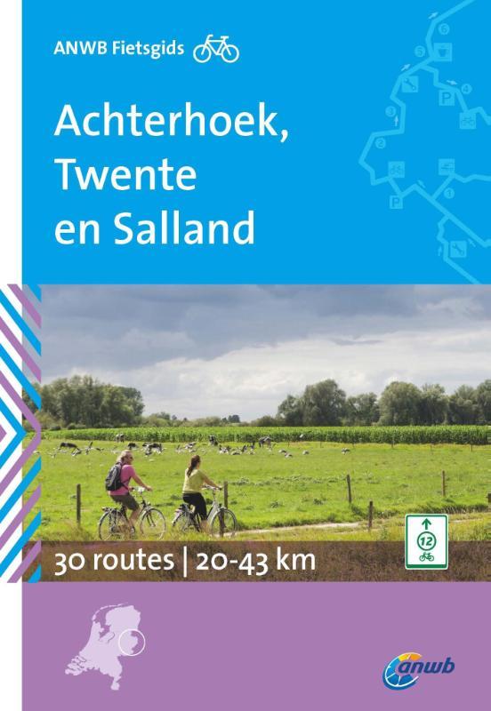 Fietsgids Achterhoek, Twente en Salland   ANWB