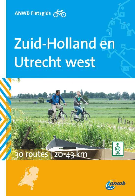Fietsgids Zuid-Holland en Utrecht west   ANWB
