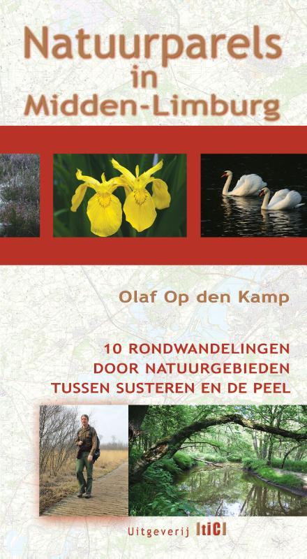 Wandelgids Natuurparels in Midden-Limburg   TIC uitgeverij