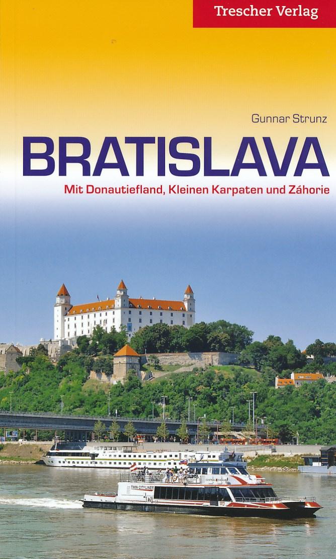Reisgids Bratislava   Trescher Verlag   Gunnar Strunz