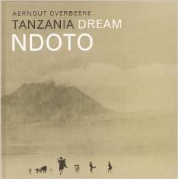 Fotoboek Tanzania dream Ndoto - Masai   Aernout Overbeeke